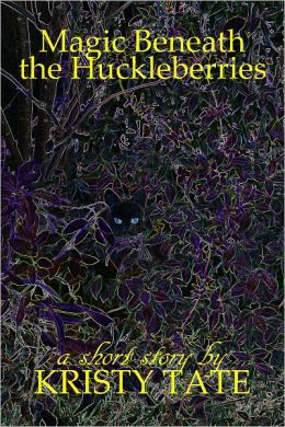 Magic Beneath the Huckleberries