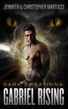 Dark Creations: Gabriel Rising (Part 1&2)