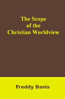 The Scope of the Christian Worldview