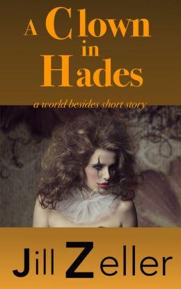 A Clown in Hades
