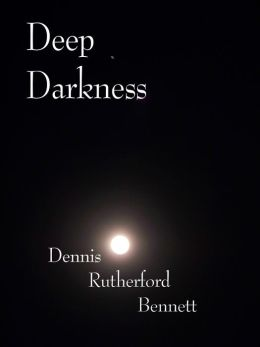 Deep Darkness