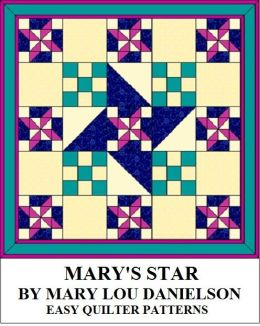 Mary's Star: Quilt Pattern