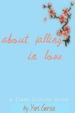 About Falling in Love
