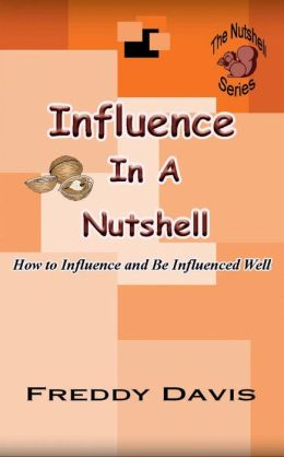 Influence in a Nutshell