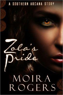 Zola's Pride (Southern Arcana, #2.5)