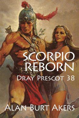 Scorpio Reborn [Dray Prescot #38]