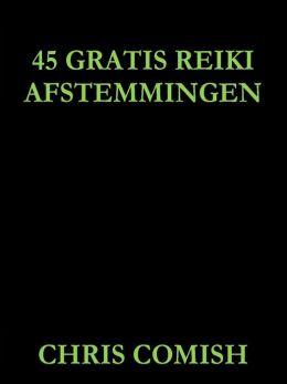 45 Gratis Reiki Afstemmingen