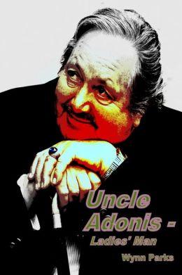 Uncle Adonis: Ladies' Man