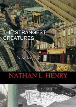 The Strangest Creatures