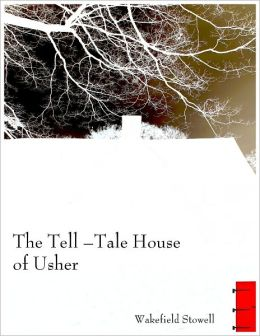The Tell-Tale House of Usher