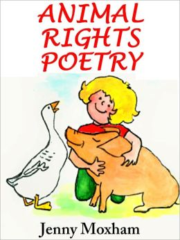 Animal Rights Poetry: 25 Inspirational Animal Poems Vol 1
