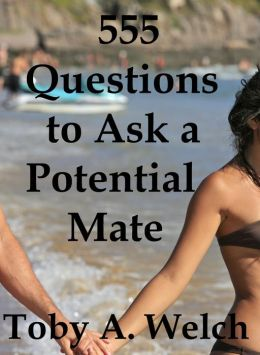 555 Questions to Ask a Potential Mate