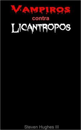 Vampiros contra licántropos