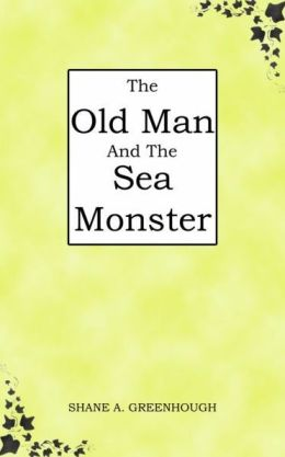 The Old Man And The Sea Monster