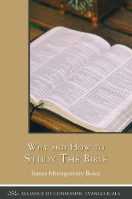 Why and How to Study The Bible