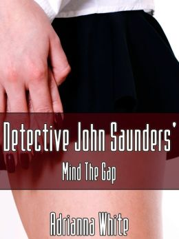 Detective John Saunders' Mind the Gap
