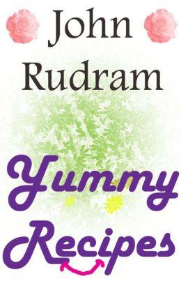 John Rudram Yummy Recipies