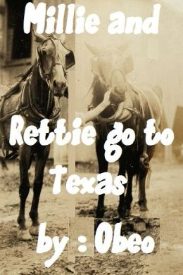 Millicent and Retticent go to Texas