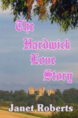 The Hardwick Love Story