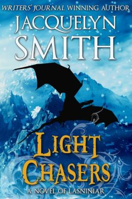 Light Chasers (The World of Lasniniar Book 0)