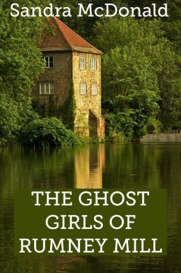 The Ghost Girls of Rumney Mill