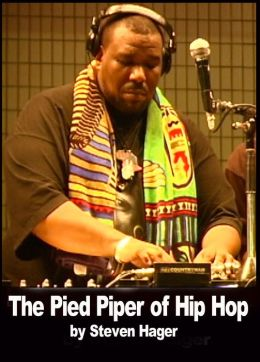 The Pied Piper of Hip Hop