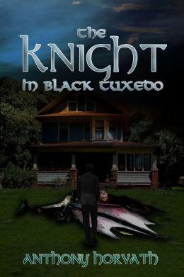 The Knight in Black Tuxedo