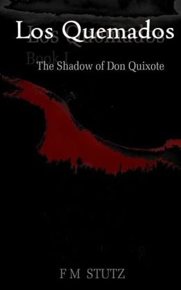Los Quemados, Book I: The Shadow of Don Quixote