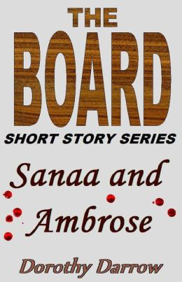 Sanaa and Ambrose (The Board Short Story Series)