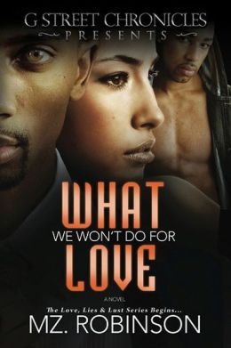 What We Won't Do for Love (The Love, Lies & Lust Series)