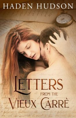 Letters from the Vieux Carré (A Time Travel Romance)