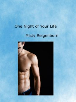 One Night of Your LIfe