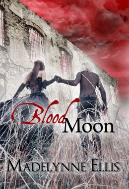 Blood Moon (Broken Angels #1 - Gothic Urban Fantasy)