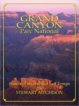 Le Grand Canyon: Fenêtre Ouverte Sur Les Temps