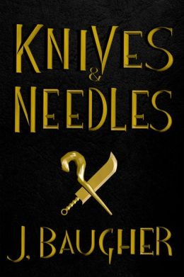 Knives and Needles