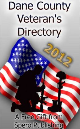 Dane County 2012 Veterans Directory