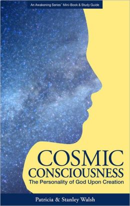 Cosmic Consciousness The Personality of God upon Creation - with Study Guide