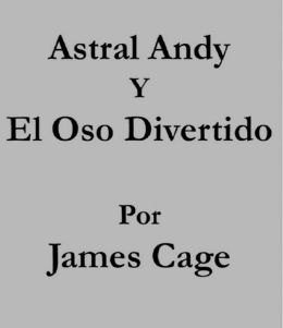 Astral Andy y El Oso Divertido