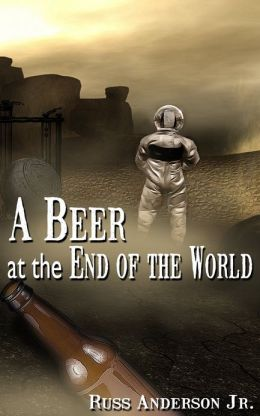 A Beer At the End Of the World