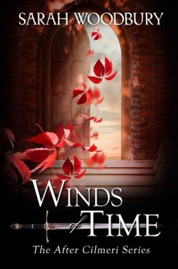Winds of Time (The After Cilmeri Series)