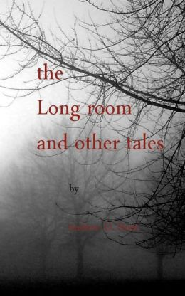 the Long Room and other Tales