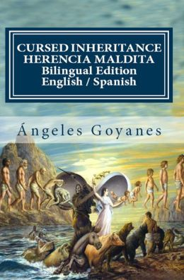 Cursed Inheritance / Herencia Maldita (Bilingual English Spanish)