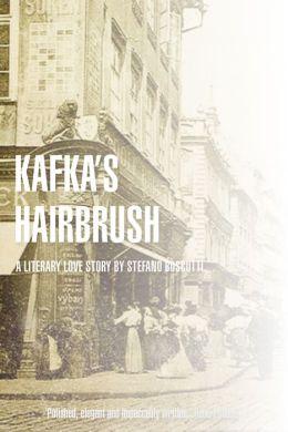 Kafka's Hairbrush