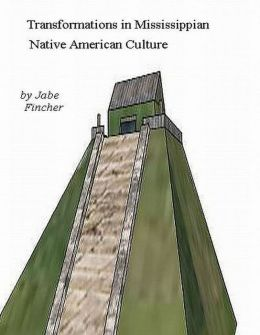Transformations in Mississippian Native American Culture