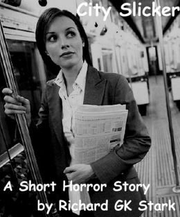 Urban Horror: City Slicker Short Story