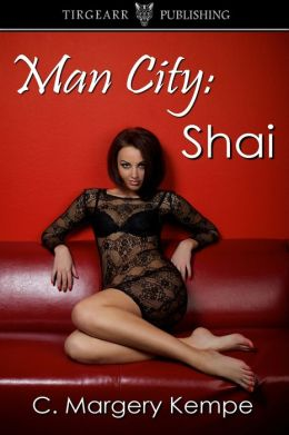 Man City: Shai (The Man City Series, book one)