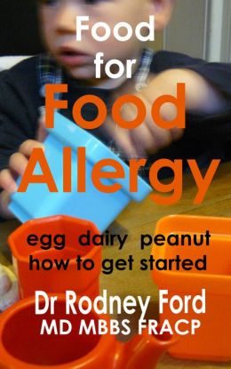 Food for Food Allergy (Egg Dairy Peanut): How to get started