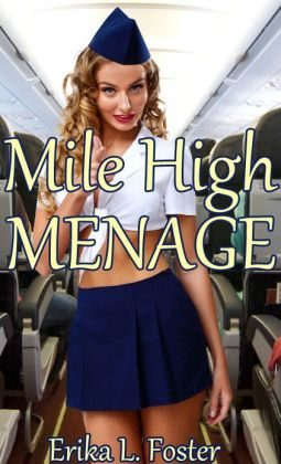 Mile-High Menage