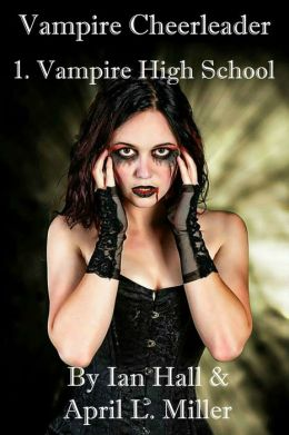 Vampire High School (Vampires Don't Cry; Book 1)