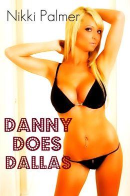 Danny Does Dallas